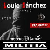 Dj Louie Sanchez & moreno_flamas Black-series Nation TECNNO militia