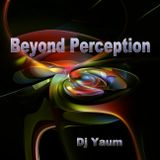 Yaum - Beyond Perception