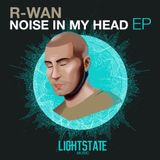 R-Wan - Noise In My Head (Mix-Tape)