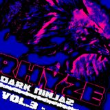 RhyZe UK: Dark NinjaZ | Vol.3 - DESTRUCTION