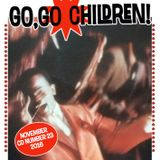 Go, Go Children Mix CD 23 - compiled by DJ Dean and John Stapleton, November 2016