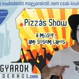 Pizzás Show - Folytassa, Pizzás!