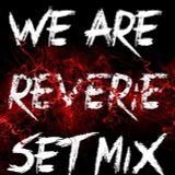 We Are RƎVƎRIƎ Set Mix