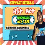 Throwback Hip Hop mix by Stewart Esteba