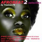 AFROBEAT 02 (D'Banj, Iyanya, P Square, Wizkid, Femi Kuti)