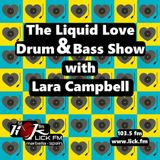 The Liquid Love Drum & Bass Show with Lara Campbell - 16th January 2018