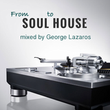 From Soul to House