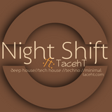 Night Shift -ft- TacehT EP- 007 Tribal Expanse