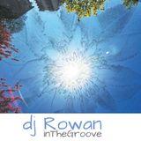 DJ Rowan - InTheGroove (live) July 2014