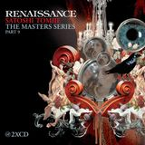 Renaissance The Masters Series part 9 - (Mixed by Satoshi Tomiie) 2007 cd2