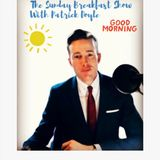 9/6/19 The Sunday Breakfast Show with Patrick Doyle