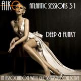 AIKO & GMC present Atlantic Sessions 31