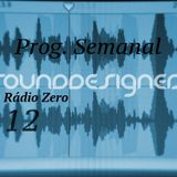 Weekly Radio Show SoundDesigners 12 @ Radio Zero with Pedro Pereira