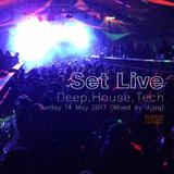 Set Live Sunday 14 May 2017 (Mixed by djjaq)