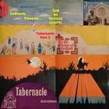 DaBlenda Presents SUB 85 REGGAE GOSPEL Tabernacle Part 2