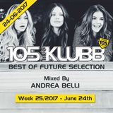 BEST OF FUTURE SELECTION WEEK 25-2017