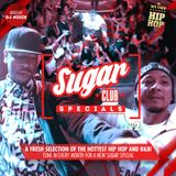 Sugar Specials #2 | A fresh selection of the hottest Hip-Hop and R&B | February 2019