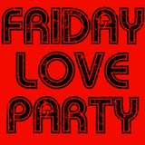 Friday Love Party #2 - Funk Soul Disco Mix
