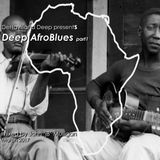 DeHavilland Deep presents AfroBlues pt.1