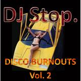 Passion of the Crates - Disco Burnouts vol. 2 - 18/Apr/2016