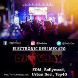 DJ Vjay - Electronic Desi Mix #20