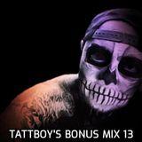 tattboy's Bonus Mix 13 - 21st March 2019 - Melting Pot..!!! - Took Me 3 Weeks To Make This Mix..!!!