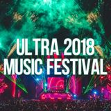 Ultra Music Festival 2018 | Unofficial Warm Up Mix
