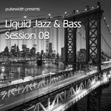 Liquid Jazz & Bass Session 08