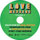 Love Message vol 4 by  Ross Wakefield aka Part Time Heroes /WW45's UK/