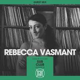 MIMS Guest Mix: Rebecca Vasmant (Sub Club, Glasgow)