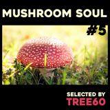 Mushroom Soul #5