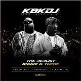 KBK | The Realist 'Biggie & Tupac'