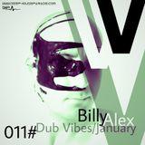 Dub Vibes 011 January@Billy Alex[www.deephouseparade.com]