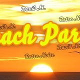 "David M. Retro Noise ""Beach Party"""