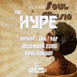 #TheAdventHype Day 23: Soul Sunday R&B Mix - Instagram: DJ_Jukess