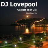 DJ Lovepool - Gestört aber GeiL (Püppi Deluxe Mix)