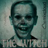 THE WITCH (Especial Jalogüin)