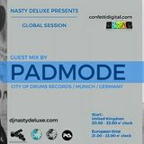 PadMode @ DJ Nasty Deluxe Global Sessions Radio Show on Confetti Digital UK London