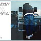 HIROSHI'S KICK BACK(PRIVATE MIX) Vol.2 HIROSHI FUJIWARA