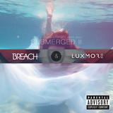 Submerged II - Breach & Luxmore