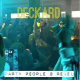Deckard - Party People 8 Revel