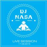 DJ Nasa - Live Session 17.08.2015