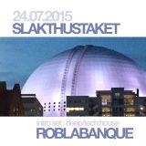 Intro-set Slakthustaket 24/7 2015 deep/tech house