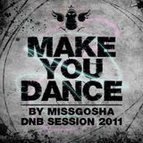 MakeYouDance-DnB session by MissGosha