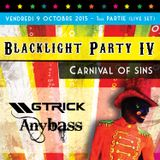 Anybass GTrick - Blacklight Party, Carnival of Sins - 1 ere partie (Live Set)