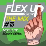 Flex Up Crew The Mix #13 - Sonny Denja
