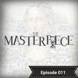 Mazel The Sound Master presents The Masterpiece - Episode 011 (A Lesson In Hip Hop History #2)