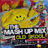 The Cut Up Boys - MOS The Mash Up Mix Old Skool