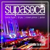 DJ Crown Prince (Jester, Barrie Hype, Dr Jay) - Supa Soca 20 (Welcome To Miami)
