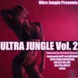 ULTRA JUNGLE VOL. 2 - CRIMINAL SOUND
